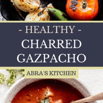 HEALTHY CHARRED GAZPACHO