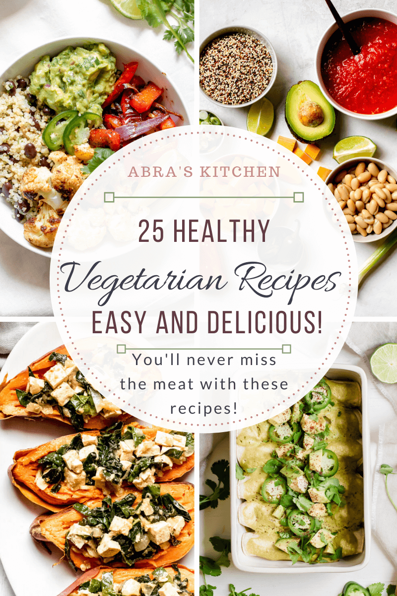25 Healthy and Delicious Vegetarian Recipes