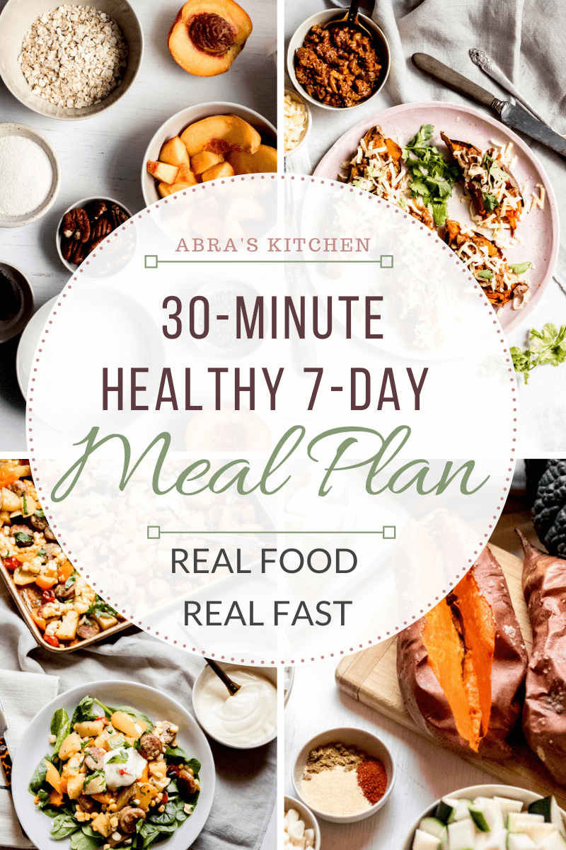 30 Minute Healthy 7-Day Meal Plan
