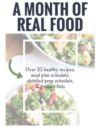 A month of real food meal plan, grocery lists, and prep schedule