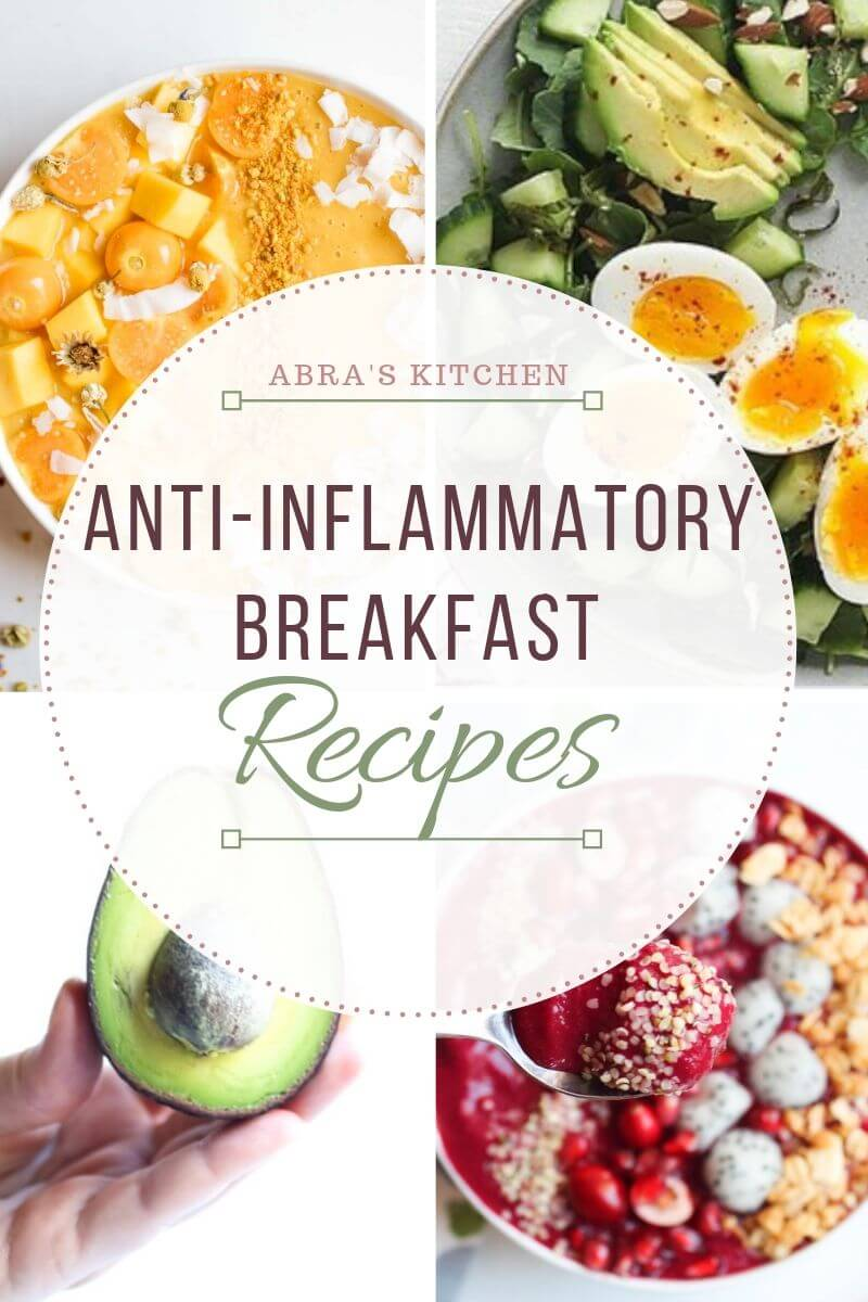 Anti Inflammatory Breakfast Recipes