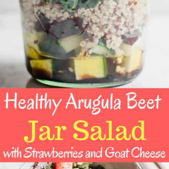 Light and delicious Beet and Arugula Jar Salad with Strawberries and Goat Cheese. Paired with a tangy simple balsamic vinaigrette. This healthy delicious and convenient salad is packed with arugula, cucumber, beets, quinoa, strawberry, goat cheese, and chia seeds. The perfect quick and easy portable lunch!