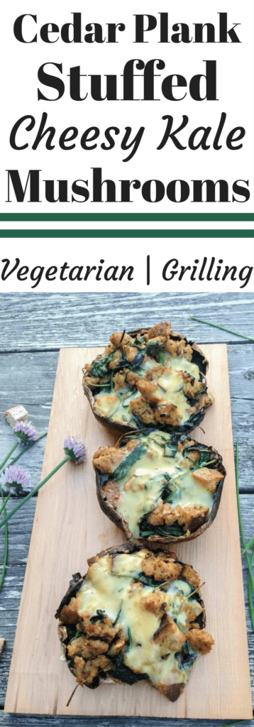 Grilled Cheesy Kale Stuffed Mushrooms, using a cedar plank this is your new favorite summer vegetarian grill recipe!