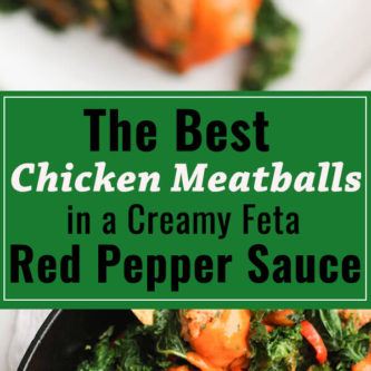 The best chicken meatballs with sauteed kale and a roasted red pepper feta cheese sauce. So yummy and ready in 30 minutes! #GlutenFree #RealFood #Healthy #Meatballs