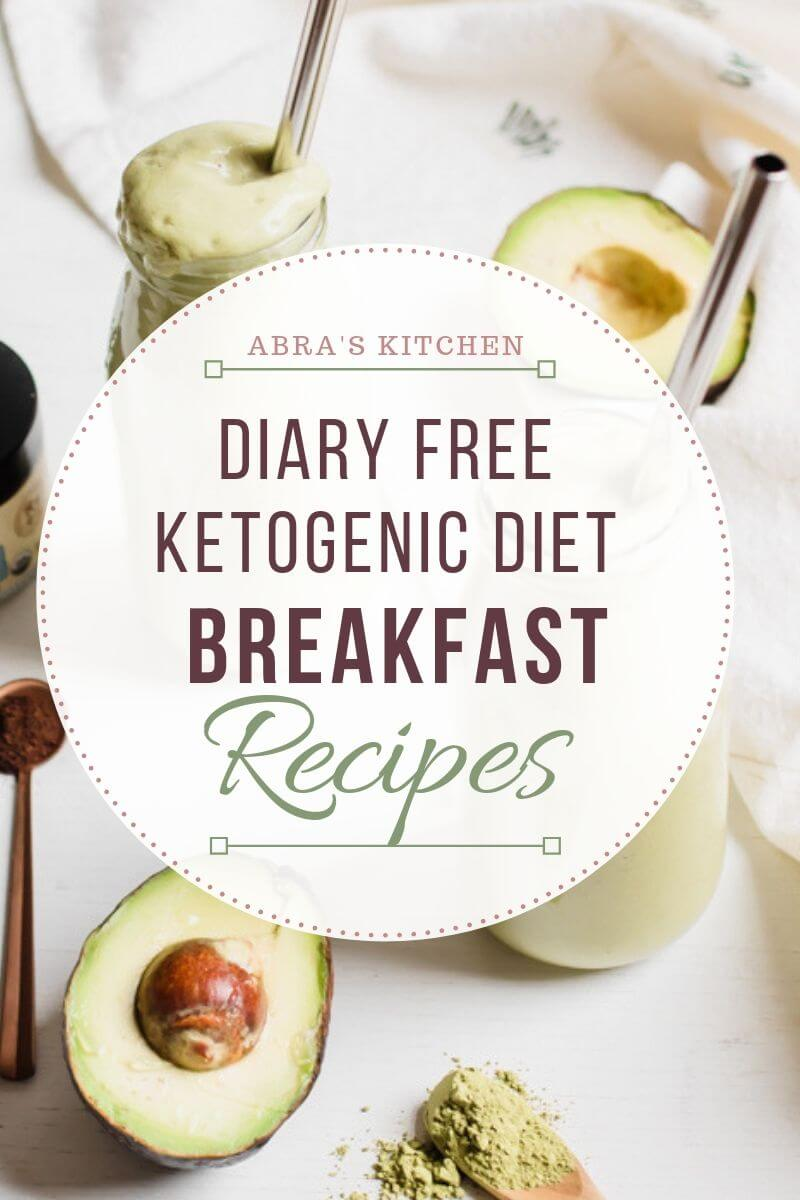Diary Free Ketogenic Breakfast Recipes