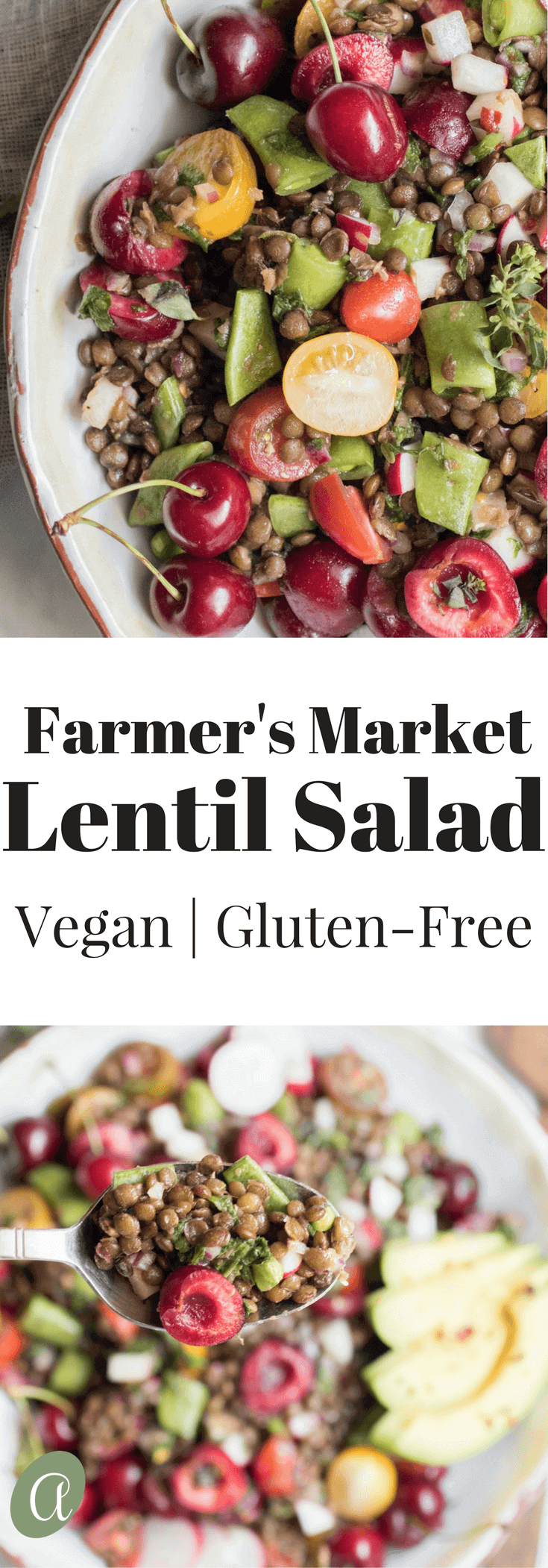 Farmer's market lentil salad with fresh cherries, sugar snap peas, and fresh oregano. A beautiful bounty of healthy local seasonal veggies and protein rich lentils. An easy to make, super delicious, vegan and gluten free summer salad.