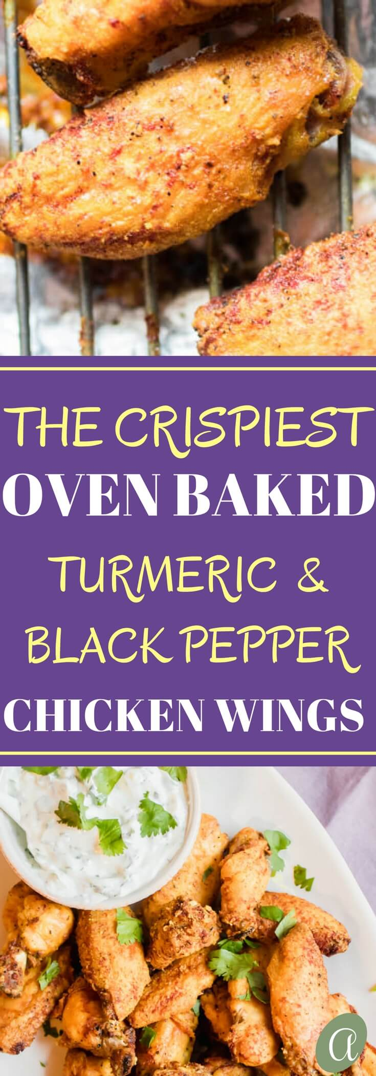 The crispiest oven baked healthy chicken wings with a turmeric black pepper spice rub!t Served with a tangy yogurt dipping sauce. You won't believe how good this recipe is!