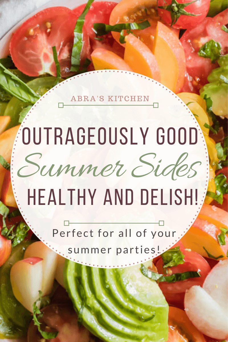 Outrageously Good Summer Side Dish Recipes
