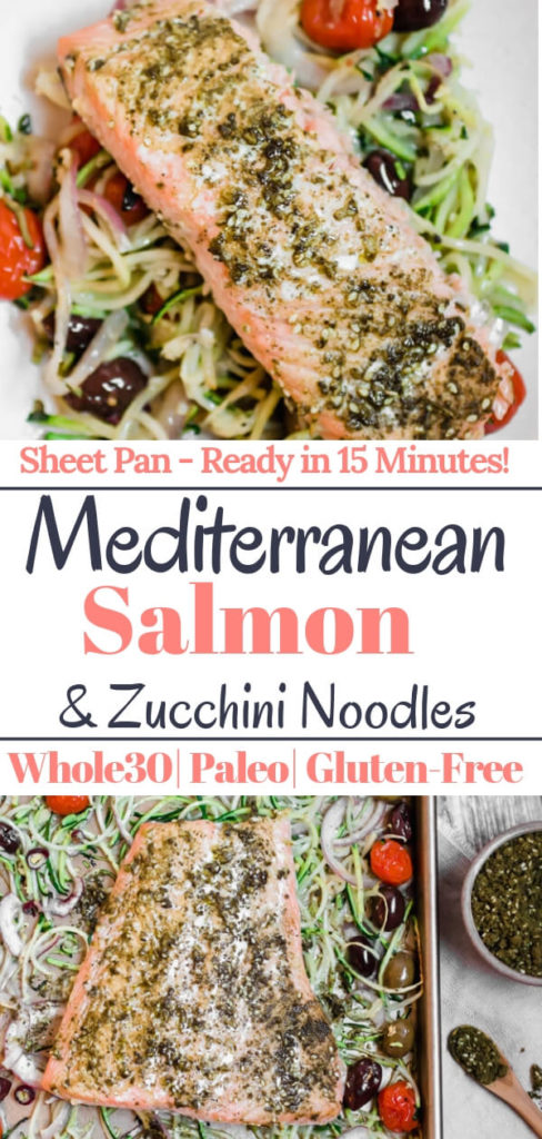 Mediterranean Sheet Pan Salmon with Zucchini Noodles, 10 minutes to a healthy delicious dinner! Mediterranean spiced salmon nestled on a bed of zucchini noodles, olives, tomato, onion, and garlic. A few simple ingredients, one sheet pan, and 10 minutes in the oven. Paleo, Whole30, Gluten Free, Anti-inflammatory, good for you and delicious!