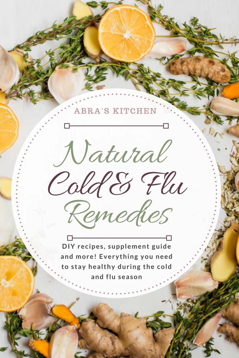Natural Remedies for Cold and Flu | Abra's Kitchen