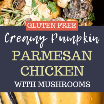 Pumpkin Parmesan Chicken with Mushrooms