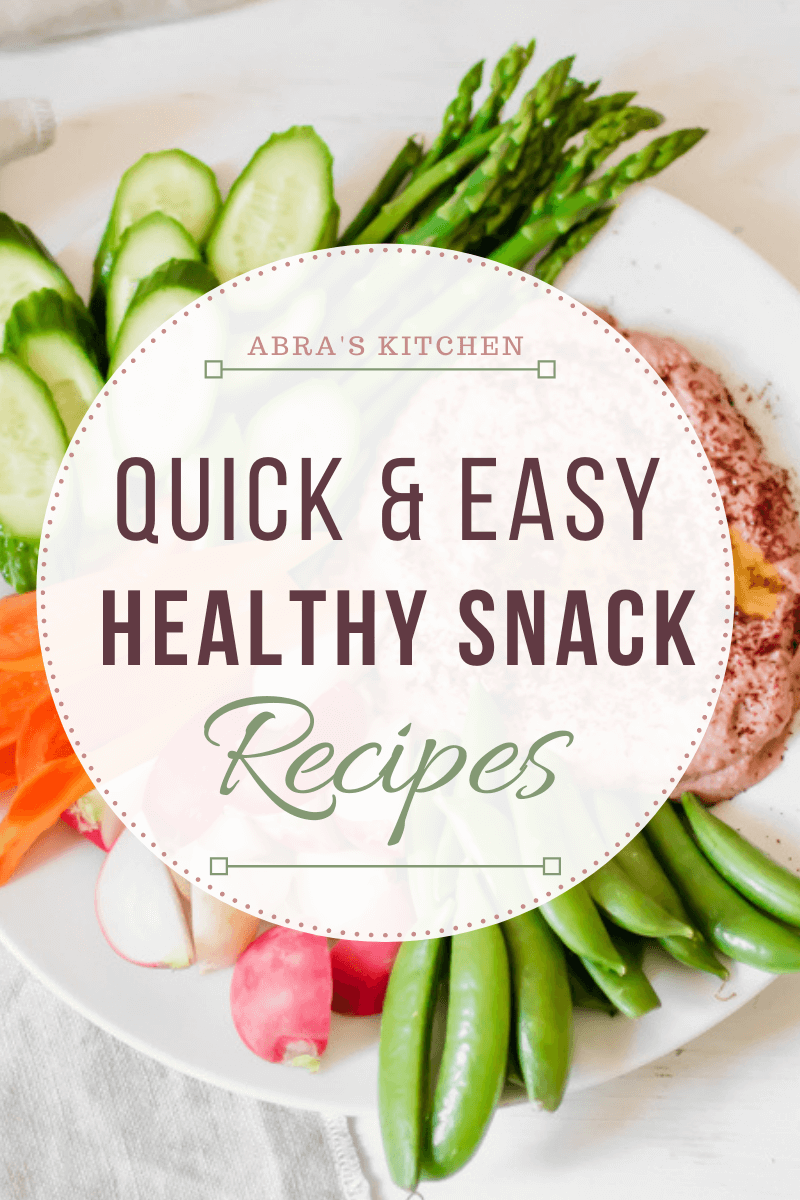 quick and healthy snack recipes for a 30 minute healthy meal plan