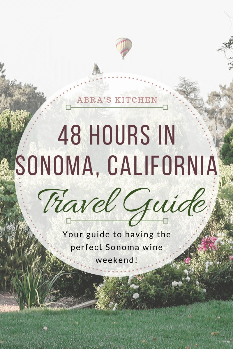 The best things to do in Sonoma Valley, California. From day trips to wineries, your guide to having the perfect Sonoma wine weekend!
