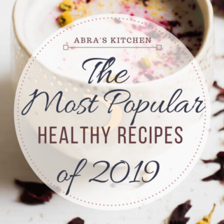 The BEST healthy recipes of 2019