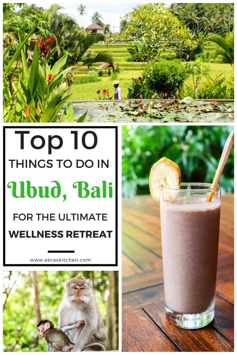 Top Ten Things to do in Ubud, Bali for the Ultimate Wellness Retreat. Travel, Yoga, Explore, Healthy Food, Spa, Wellness, Retreat. #bali #travel #wellness