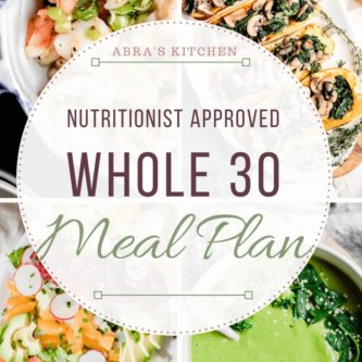 Whole 30 Meal Plan with healthy, delicious, supportive recipes for the whole30 diet