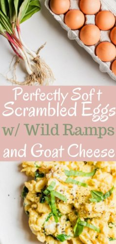 Buttery soft scrambled eggs with fresh spring wild ramps and tangy goat cheese. A simple, yet decadent, breakfast. Only four ingredients, 5 minutes from start to finish.